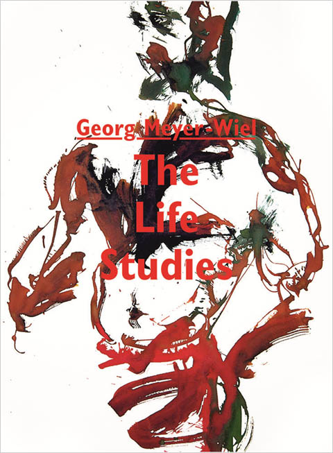 Georg Meyer Wiel: The-Life - Studies - Cover